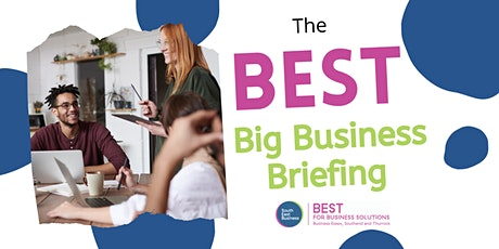 Big Business Briefing - 29th July 2021 tickets