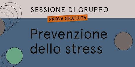Prevenzione dello stress: sessione di gruppo biglietti