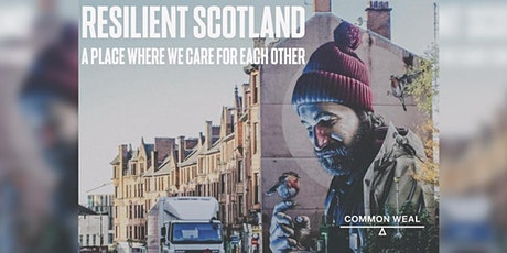 Common Weal - Resilient Scotland?  How can Scotland recover from Covid? tickets