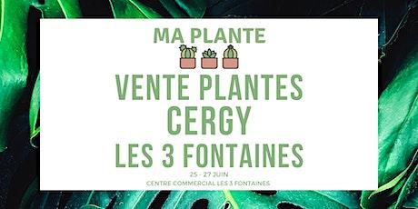 Vente Plantes Cergy Les 3 Fontaines | Ma Plante billets