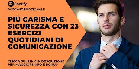 AUMENTARE IL CARISMA E LA SICUREZZA (Seminario Gratuito) tickets