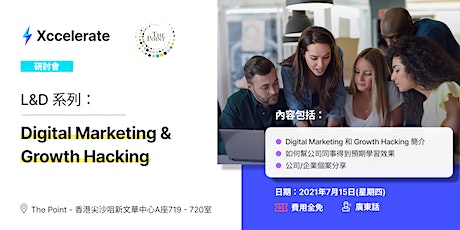 L&D系列 : Digital Marketing and Growth Hacking tickets