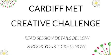 Cardiff Met Creative Challenge tickets