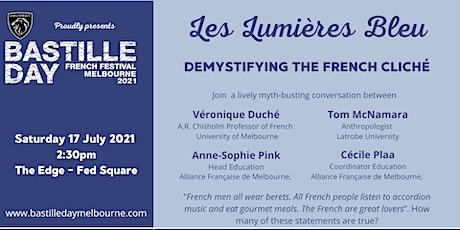Les Lumières Bleu; Demystifying the French cliché tickets