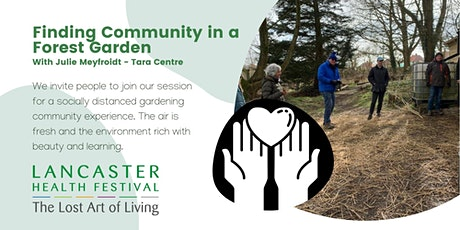 Finding Community in a Forest Garden - Lancaster Health Festival tickets