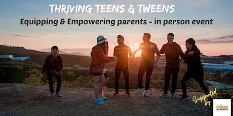 Thriving Teens & Tweens tickets
