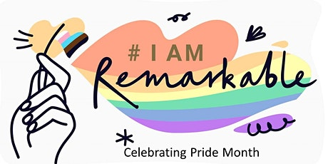 #IamRemarkable – Pride Month Edition tickets