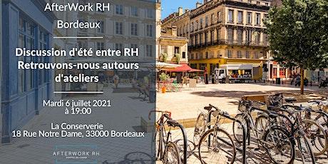 AfterWork RH Bordeaux - Discussion d'été entre RH billets