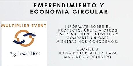 AGILE4CIRC  - Emprendimiento y Economía Circular entradas