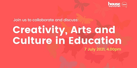 Creativity, Arts and Culture in Education |Teaching for Creativity tickets