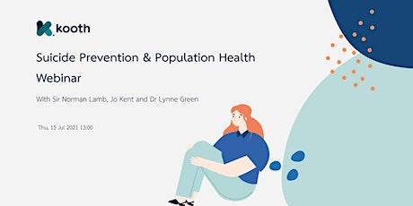 Suicide Prevention & Population Health Webinar tickets
