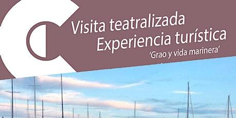 Visita guiada teatralizada 'EL GRAO Y LA VIDA MARINERA' entradas