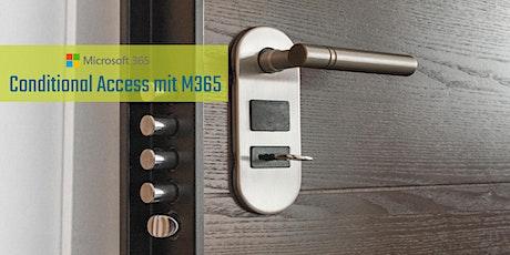 Sicherer Zugriff auf Microsoft 365 Daten: Conditional Access Tickets