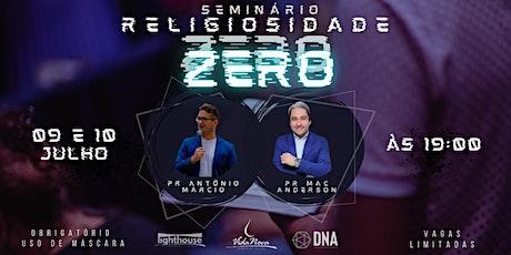 SEMINÁRIO DNA - RELIGIOSIDADE ZERO ingressos