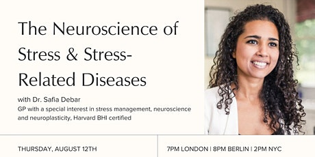 The Neuroscience of Stress & Stress-Related Diseases tickets