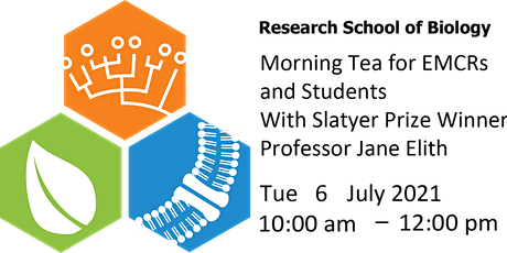 Slatyer Prize EMCRs and Students Morning Tea with Professor Jane Elith tickets