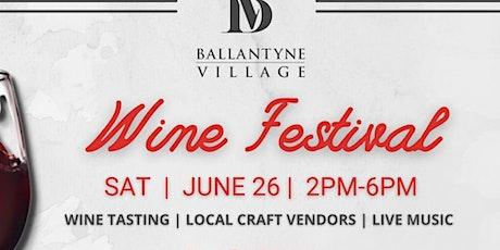 Ballantyne Wine Festival tickets