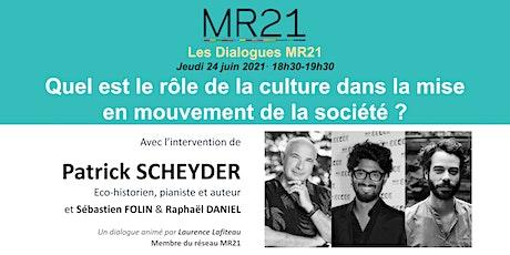 Quel est le rôle de la culture dans la mise en mouvement de la société ? billets