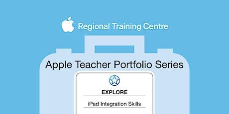 Apple Teacher Portfolio - Explore iPad Skills tickets