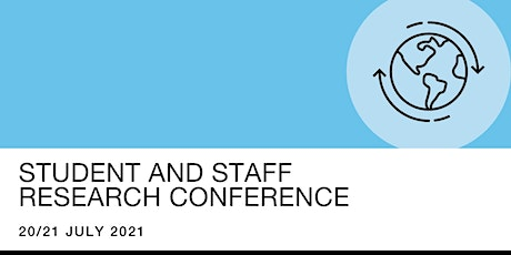 Student and Staff Research Conference 2021: Negotiating  a Changed World tickets