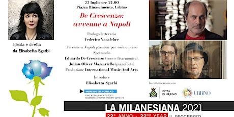 La Milanesiana 2021 Urbino 23 luglio 2021 biglietti