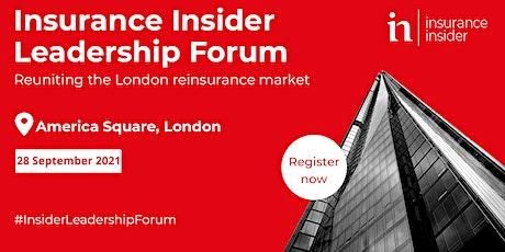 Insurance Insider Leadership Forum tickets