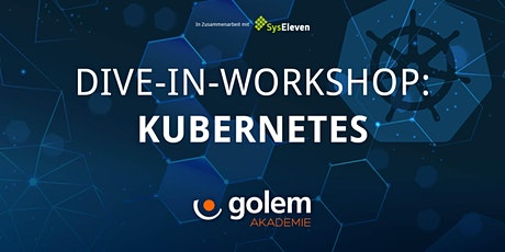 Kubernetes Dive-In-Workshop: Basic Concepts (Modul 1) Tickets