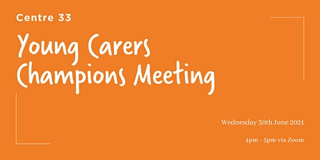 Young Carer Champion Network Meeting tickets