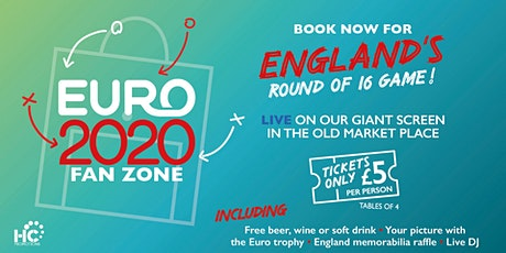 Euro 2020 Fan Park - England vs TBC. Last 16 knock out stage tickets