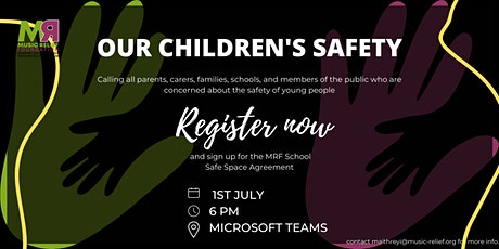 Our Children's Safety - Community and Schools discussion tickets