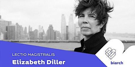 Elizabeth Diller biglietti