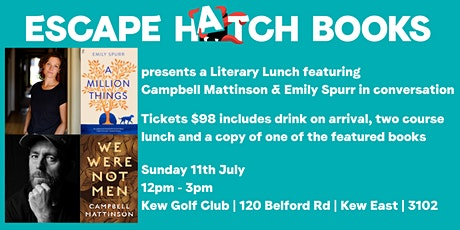 Literary Lunch with Campbell Mattinson and Emily Spurr tickets