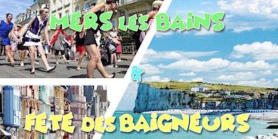 Mers les Bains & Le Tréport - Plage & Fête des B