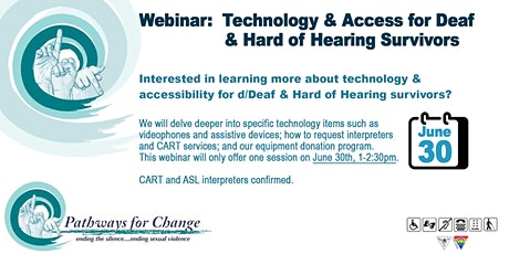 Technology and Access for Deaf and Hard of Hearing Survivors tickets