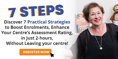 7 Steps - 2-Hour  Webinar to Boost Your Centre's Occupancy tickets
