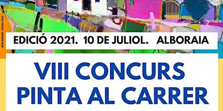 """VIII Concurso de pintura al aire libre de Alboraya """"PINTA AL CARRER"""" 2021 entradas"""