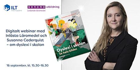 Webinar med Inlästa Läromedel och Susanna Cederquist – Dyslexi i skolan tickets