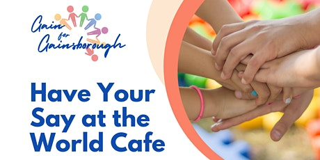 Gain For Gainsborough World Cafe Event tickets