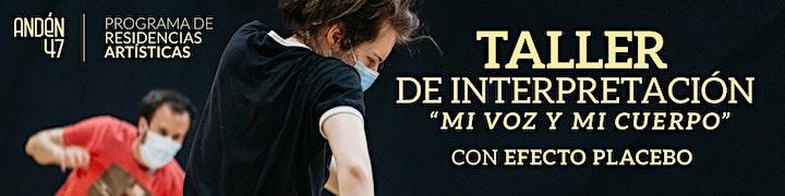 """Imagen de Taller de interpretación """"Mi voz y mi cuerpo"""" impartido por Efecto Placebo"""