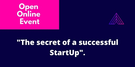 The secret of a successful startup tickets