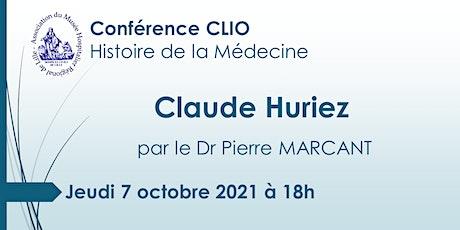 Conférence CLIO : Claude Huriez billets