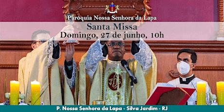 SANTA MISSA - 27/06 - Domingo - 10h ingressos