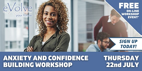 Reducing anxiety and building confidence workshop tickets