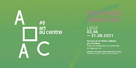 Visite guidée gratuite — Art au Centre #6 tickets