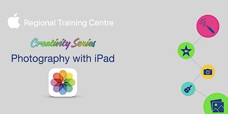 Creativity Series - Photography with iPad tickets