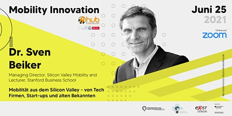 Mobility Innovation -  Mobilität aus dem Silicon Valley tickets