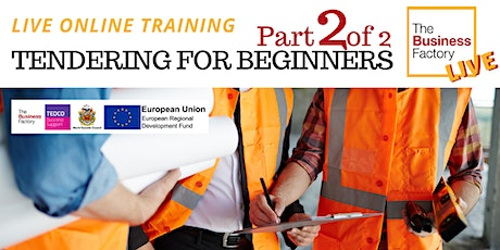 Copy of LIVE – Tendering for Beginners. Part 2 – 1pm tickets