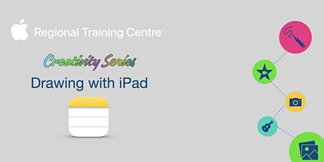 Creativity Series - Drawing  with iPad tickets