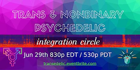 Trans & Nonbinary Psychedelic Integration PRIDE EDITION tickets