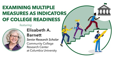 Examining Multiple Measures as Indicators of College Readiness tickets
